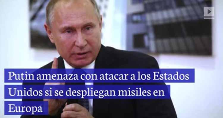 Putin amenaza con atacar a los Estados Unidos