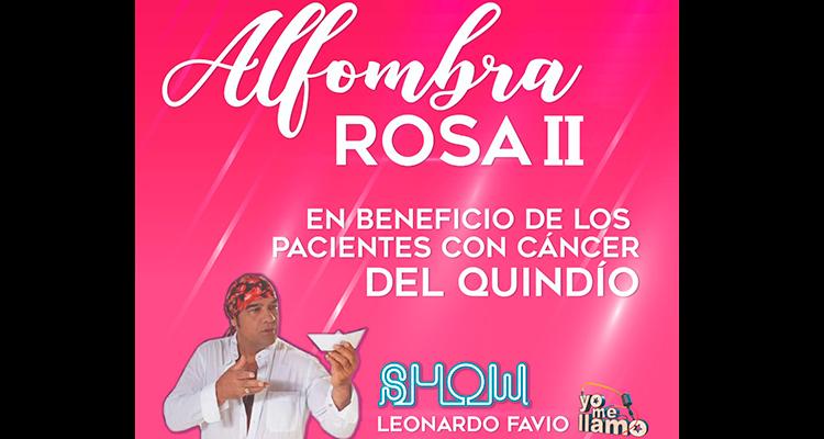 Alfombra Rosa II un evento que busca apoyar a quindianos con cáncer