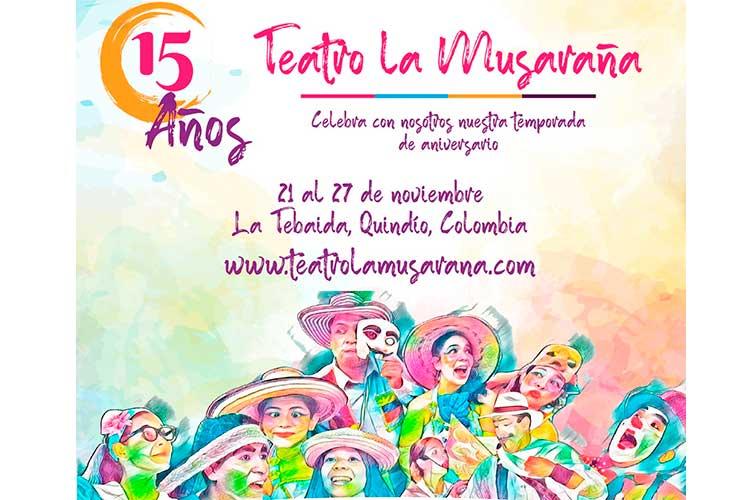 Teatro La Musaraña celebra sus 15 años con variada programación virtual